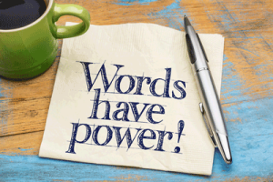 """words have power"" written on a napkin"